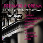 Download nhạc I Dreamed A Dream: Hit Songs From Broadway Mp3 trực tuyến