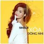 Tải bài hát hay Xóa (Single) trực tuyến