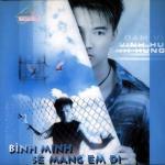 Download nhạc hay Bình Minh Sẽ Mang Em Đi (Vol. 2) mới online
