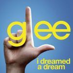 Tải nhạc hay I Dreamed A Dream (Glee Cast Version featuring Idina Menzel) (Single) mới nhất
