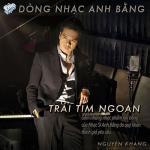 Tải nhạc Trái Tim Ngoan (Dòng Nhạc Anh Bằng) Mp3 hot