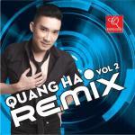 Tải bài hát mới Quang Hà Remix Vol. 2 Mp3 miễn phí