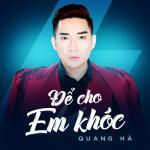 Nghe nhạc mới Để Cho Em Khóc (Single) Mp3 miễn phí
