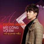 Tải bài hát hay Anh Không Muốn Bất Công Với Em (Single) mới nhất