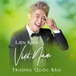 Nghe nhạc hay Liên Khúc Việt Nam trực tuyến