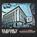 Download nhạc Mp3 Top Top (Gosha Remix) (Single) mới nhất