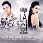 Nghe nhạc Mình Là Gì Của Nhau (Single) Mp3 trực tuyến