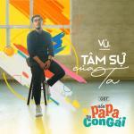 Download nhạc online Tâm Sự Của Ta (Hồn Papa Da Con Gái OST) (Single) Mp3 mới