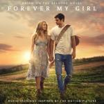 Download nhạc mới Forever My Girl (Music From And Inspired By The Motion Picture) Mp3 miễn phí