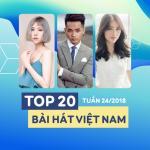 Nghe nhạc hay Top 20 Bài Hát Việt Nam Tuần 24/2018 Mp3 online