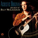 Nghe nhạc mới Acoustic Original (The Best Of Billy Mclaughlin) online