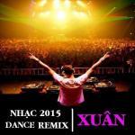 Download nhạc Mp3 Nhạc Xuân Dance Remix 2015 chất lượng cao