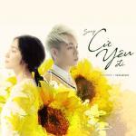 Tải nhạc hot Cứ Yêu Đi (100 Ngày Bên Em OST) (Single) về điện thoại