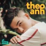 Download nhạc hot Theo Anh (Single) miễn phí