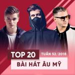 Tải bài hát mới Top 20 Bài Hát Âu Mỹ Tuần 52/2018 Mp3 trực tuyến
