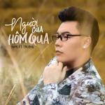 Download nhạc Người Của Hôm Qua Mp3 mới