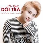 Nghe nhạc online Yêu Người Dối Trá (Single) Mp3 miễn phí