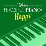 Tải nhạc hay Disney Peaceful Piano: Happy Mp3 hot