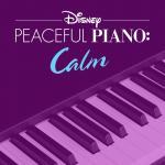 Download nhạc online Disney Peaceful Piano: Calm về điện thoại