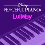 Download nhạc mới Disney Peaceful Piano: Lullaby Mp3 online