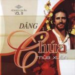 Download nhạc hay Dâng Chúa Mùa Xuân (Vol.9 - 2008) online