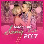 Tải bài hát Nhạc Trẻ Song Ca 2017 online