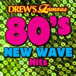 """Nghe nhạc online Drew""""s Famous 80""""s New Wave Hits Mp3 hot"""