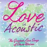 Tải nhạc online Love In Acoustic: The Greatest Love Songs Of Diane Warren hot