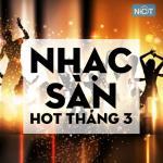 Tải nhạc Nhạc Sàn Hot Tháng 3/2015 mới nhất