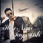 Tải nhạc online Hãy Nắm Tay Anh (Single 2013)