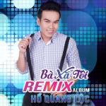Download nhạc hay Bà Xã Tôi (Remix Album) chất lượng cao