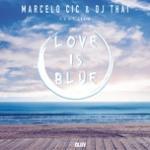 Tải bài hát hay Love Is Blue (Single) Mp3 mới
