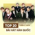 Download nhạc Top 20 Bài Hát Hàn Quốc Tuần 02/2019 Mp3 hot