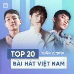 Download nhạc hay Top 20 Bài Hát Việt Nam Tuần 02/2019 về điện thoại