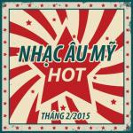 Download nhạc hay Nhạc Âu Mỹ Hot Tháng 2 Mp3 online