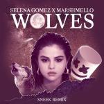 Tải nhạc Wolves (Sneek Remix) (Single) mới online