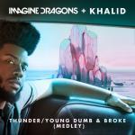 Tải nhạc hot Thunder / Young Dumb & Broke (Medley) (Single) mới