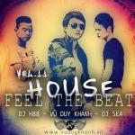 Nghe nhạc hot House - Feel The Beat (Vol.11) hay nhất