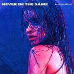 Download nhạc Never Be The Same (Single) chất lượng cao