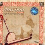 Download nhạc hay Ngồi Tựa Mạn Thuyền (Đàn Bầu)