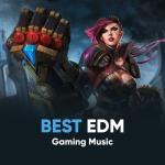 Tải nhạc hay Top EDM Cực Hay Dành Cho Game Thủ