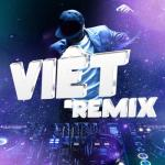 Nghe nhạc Mp3 Việt Remix hay nhất