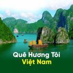 Download nhạc Mp3 Quê Hương Tôi Việt Nam trực tuyến