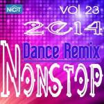 Tải nhạc mới Tuyển Tập Nonstop Dance Remix NhacCuaTui (Vol. 23 - 2014) Mp3 trực tuyến