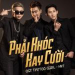 Nghe nhạc online Phải Khóc Hay Cười Mp3 hot