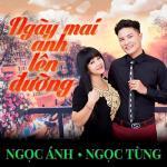 Tải bài hát mới Ngày Mai Anh Lên Đường hay online