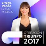 Tải bài hát Mp3 Cheap Thrills (Operacion Triunfo 2017) (Single) về điện thoại