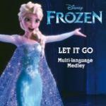 """Download nhạc online Let It Go (From """"Frozen"""") (Multi-Language Medley - Single) Mp3 miễn phí"""