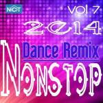 Nghe nhạc Mp3 Tuyển Tập Nonstop Dance Remix NhacCuaTui (Vol.7 - 2014) về điện thoại