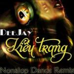 Nghe nhạc hot Tuyển Tập Ca Khúc Nonstop Hay Nhất Của DJ Kiều Trang Mp3 mới